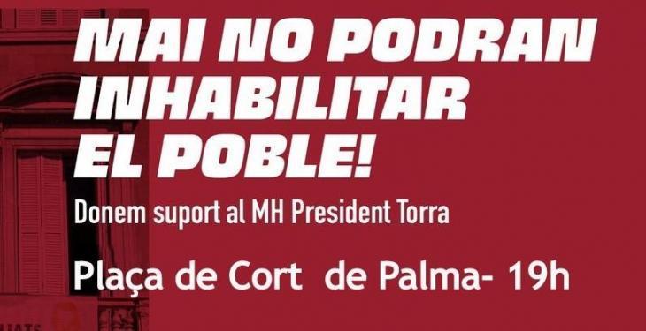 Convoquen una protesta per la inhabilitació de Torra, a les 19.00 hores a la plaça de Cort de Palma