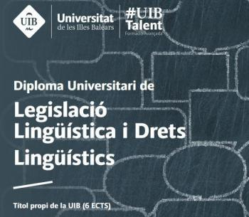 La UIB posa en marxa el Diploma Universitari de Legislació Lingüística i Drets Lingüístics