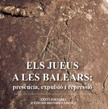 L'IEB presenta el llibre de les jornades d'estudis locals sobre els jueus a les Balears